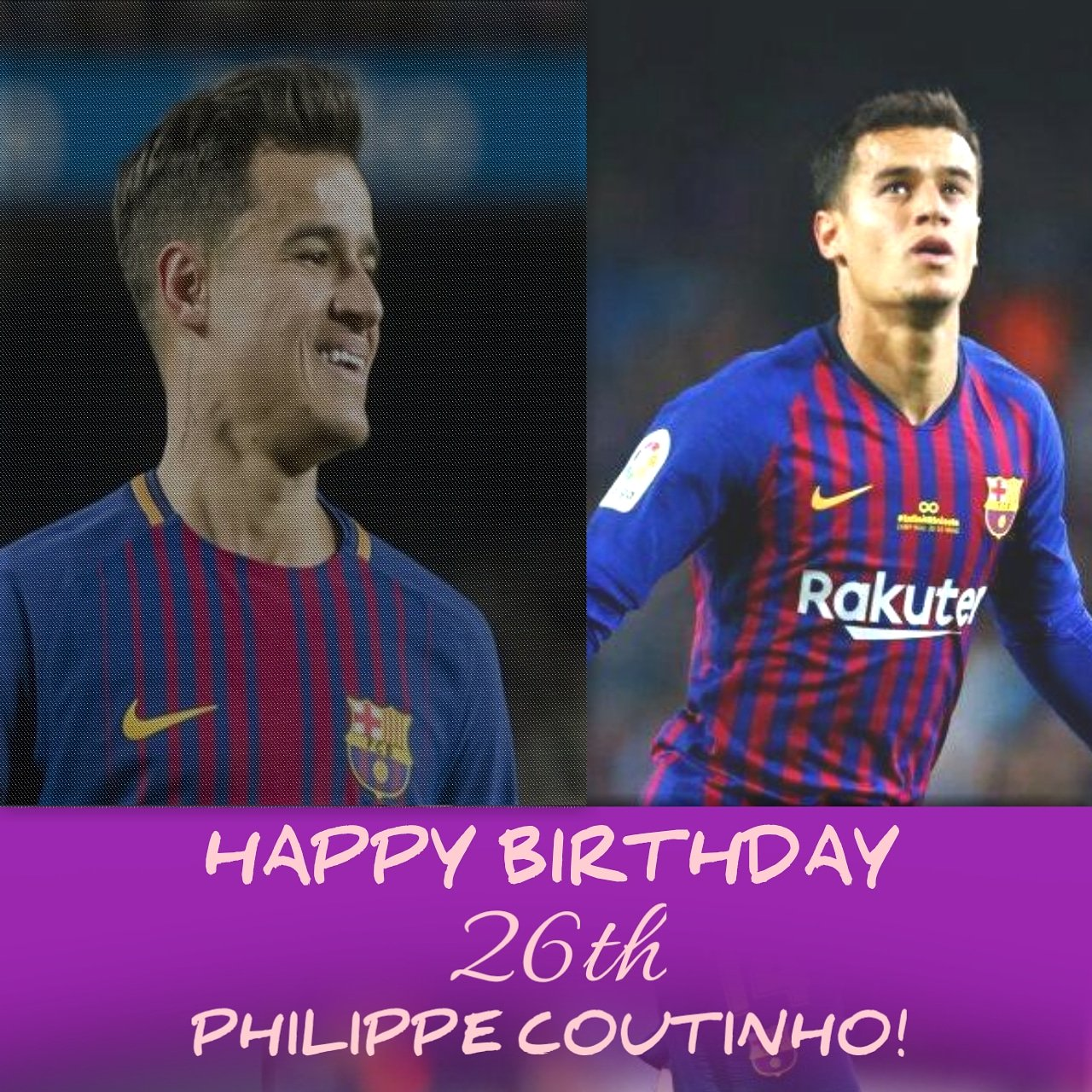 HAPPY BIRTHDAY 26TH PHILIPPE COUTINHO!  Semoga makin sukses dan meraih banyak gelar di Barcelona