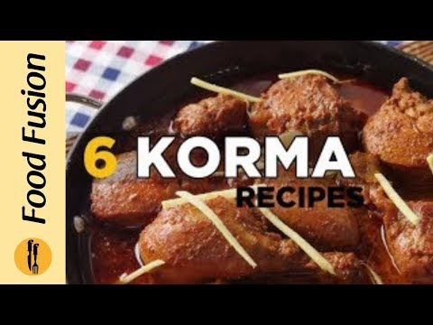 6 Korma Recipes By Food Fusion Eid Special Recipe Httpst