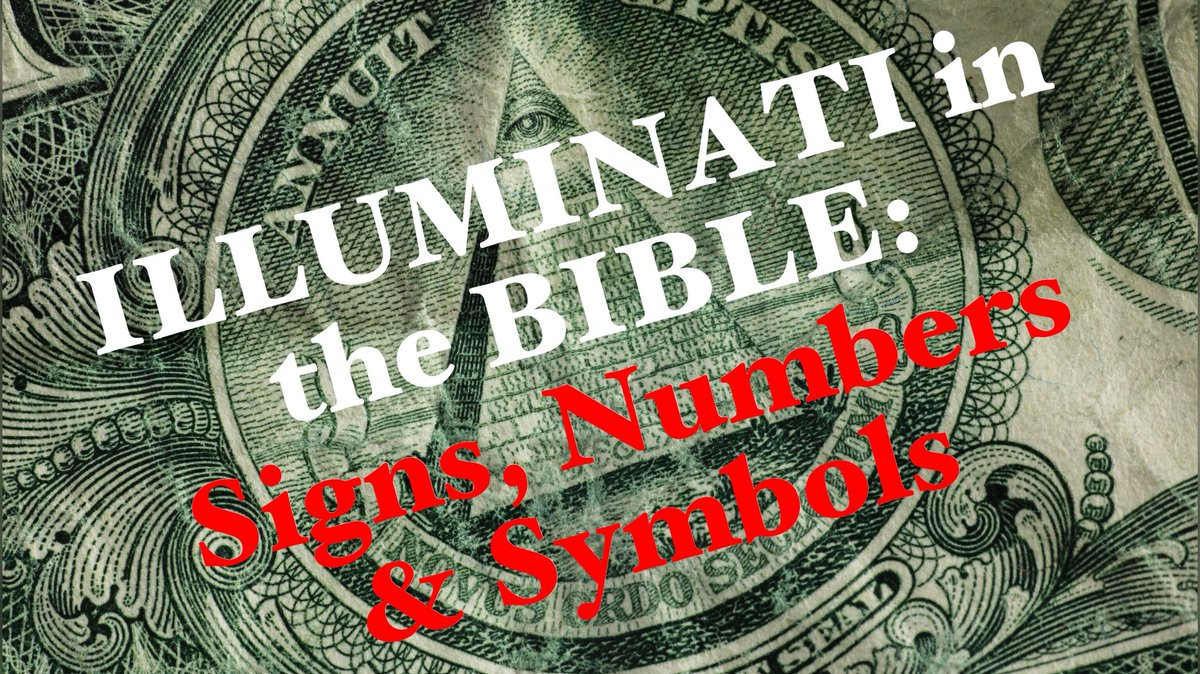 Higher Place Church On Twitter Illuminati In The Bible Signs