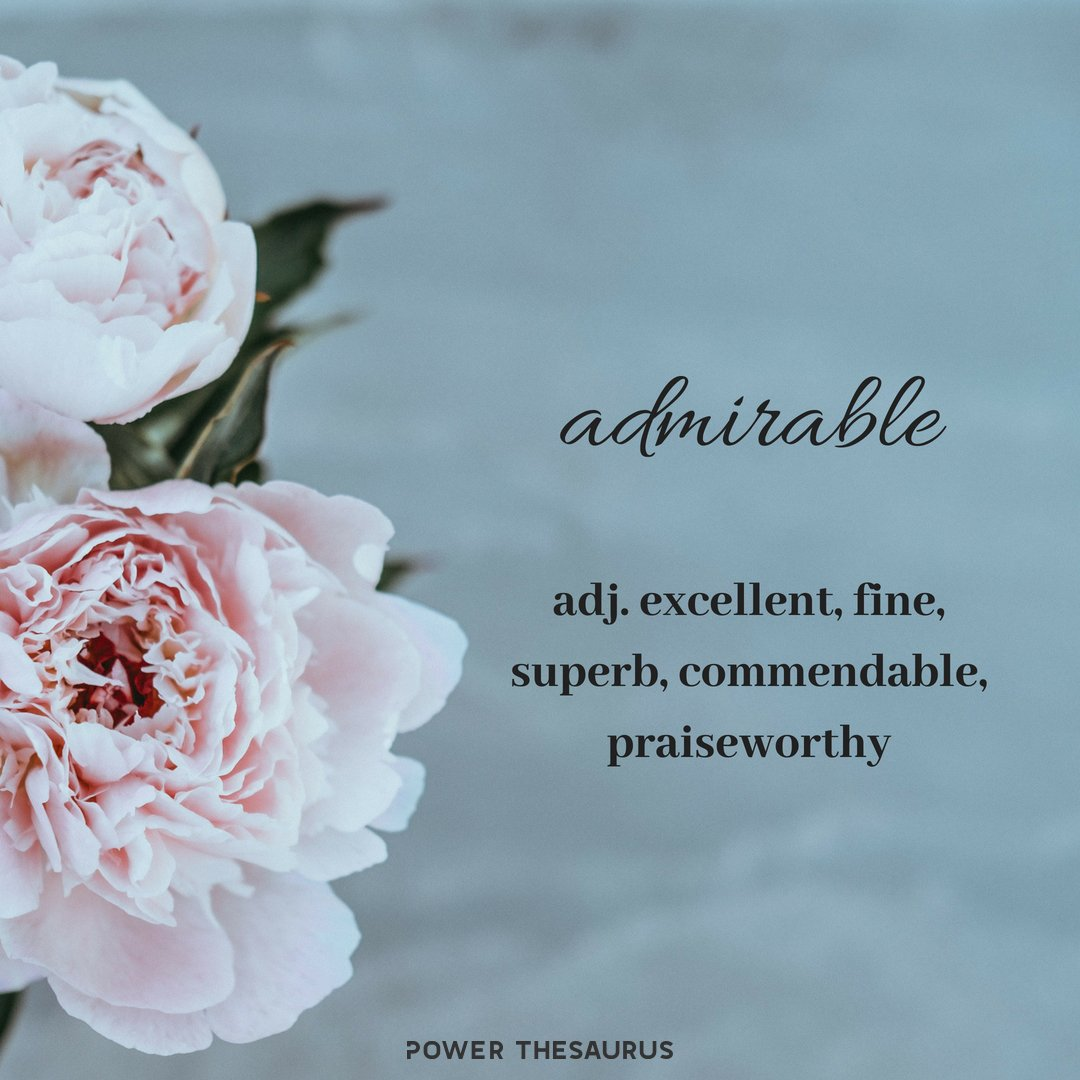 what are admirable qualities