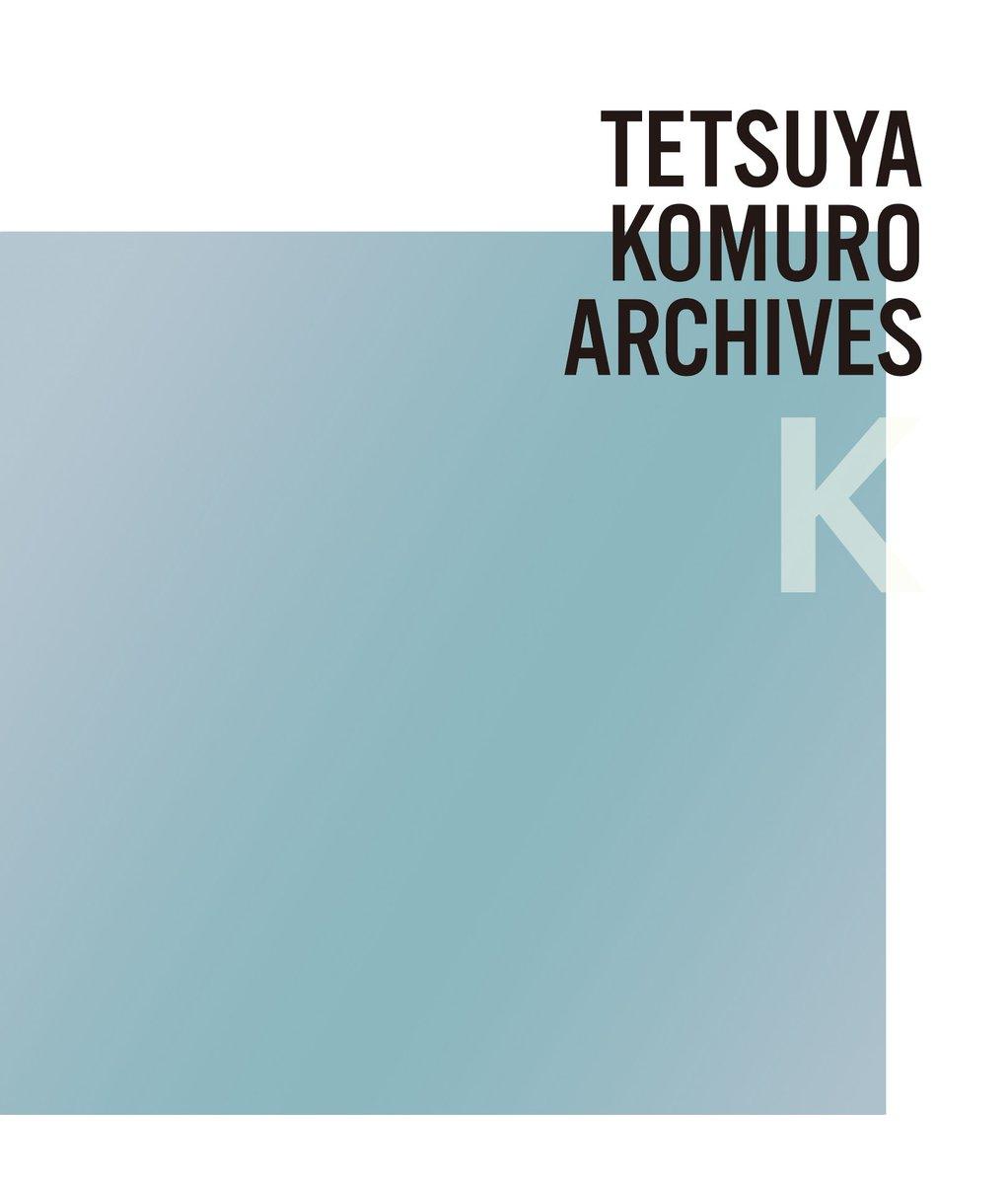 TETSUYA KOMURO ARCHIVES Kに関する画像8
