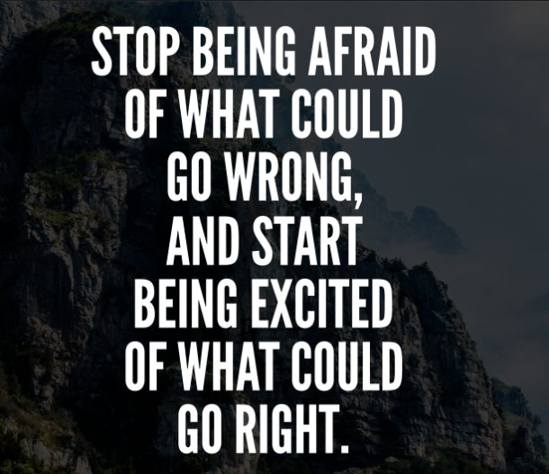 """Desmond Dreckett on Twitter: """"Stop being afraid of what could go wrong, and  start being excited of what could go right. #quoteTony Robbins… """""""