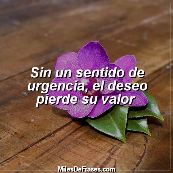 Frases En Imágenes On Twitter Sin Un Sentido De Urgencia