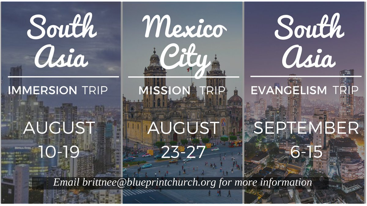Blueprint church blueprintchurch twitter have you heard about our fall mission trips were sending teams to mexico city and south asia for more information visit malvernweather Choice Image