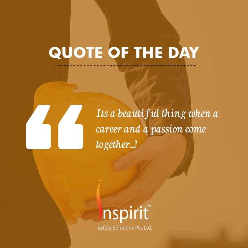 inspirit safety on quote of the day for this week