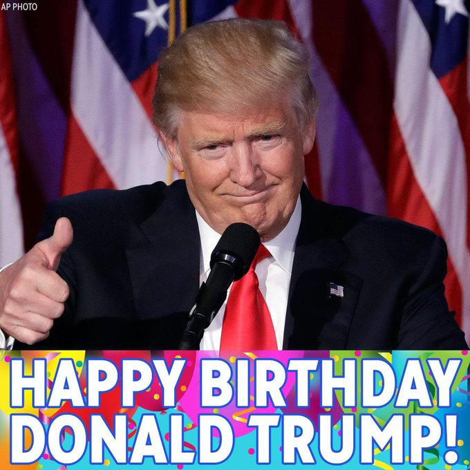 Happy birthday to President Donald Trump! Our commander-in-chief turns 72 today.