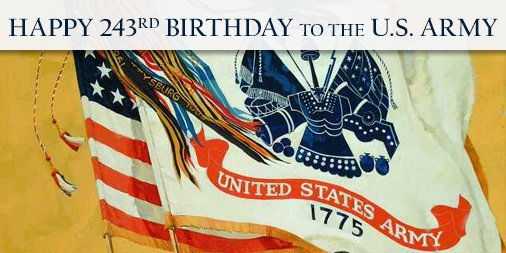 Happy 243rd Birthday to the U.S. Army #ThankfulThursday #ArmyBDay