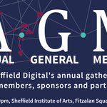 Image for the Tweet beginning: Announcing Sheffield Digital's Annual General