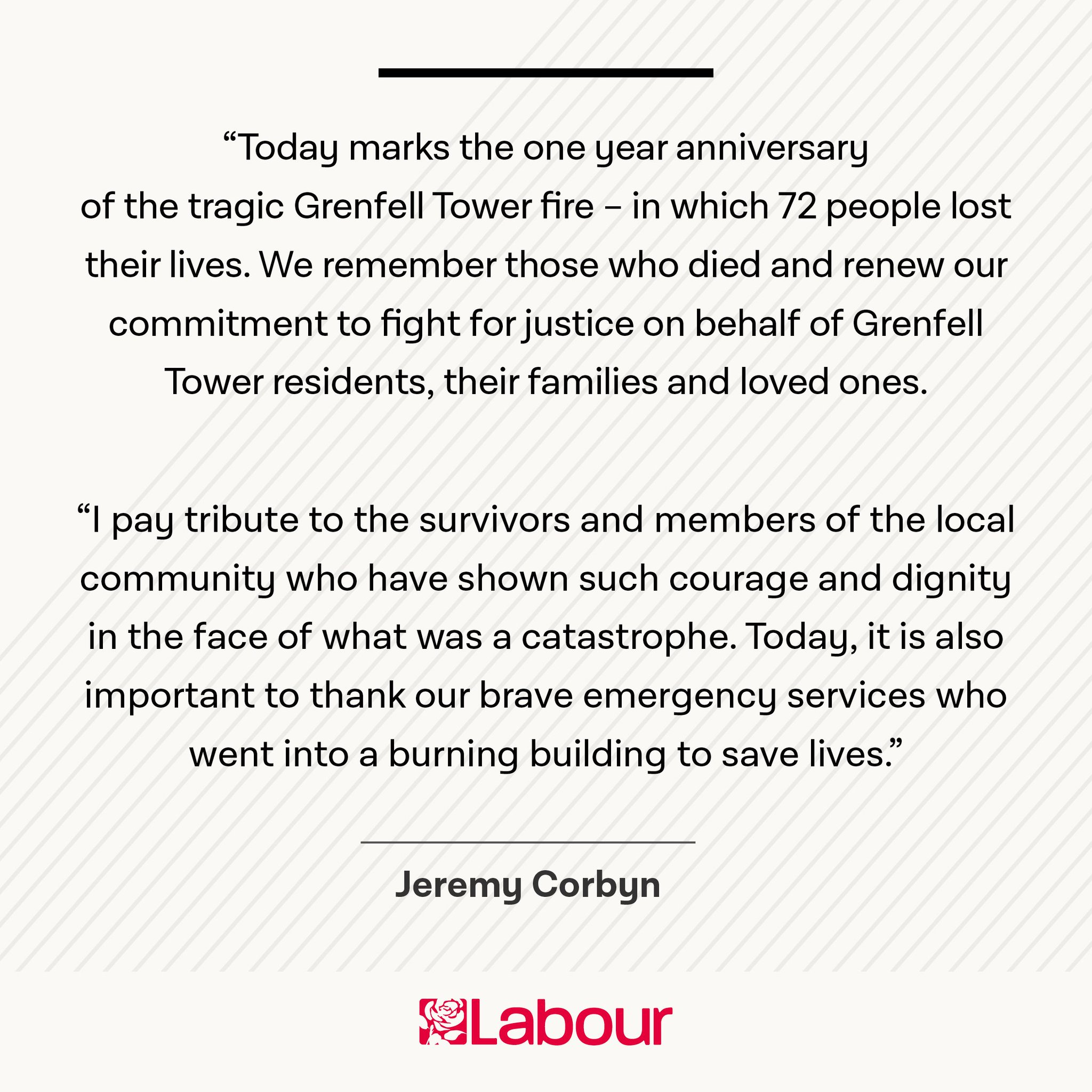 Today we remember the 72 people who lost their lives in the Grenfell tower fire. Here's @jeremycorbyn's statement. https://t.co/2SfhqkgAHB