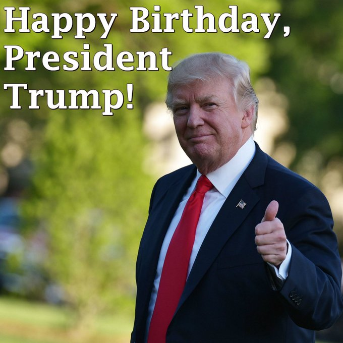 Wishing a very happy 72nd birthday to President Donald Trump!