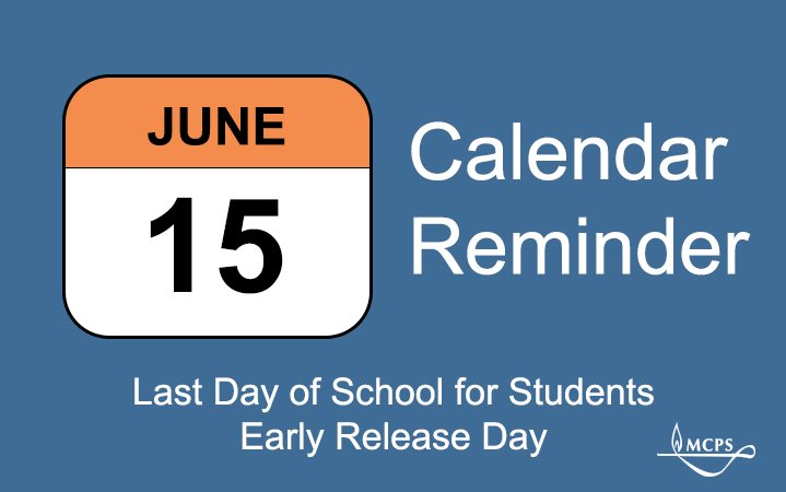 Mcps On Twitter Calendar Reminder June 15 Is The Last Day Of