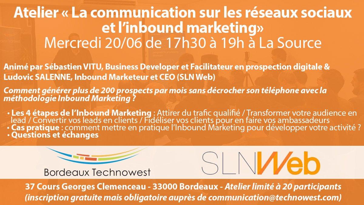 """Encore quelques places disponibles pour le prochain #atelier @Bdx_Technowest : """"La communication sur les réseaux sociaux et l'inbound marketing"""" animé par @SLNWeb (ouvert à tous) 📍La Source (#Bordeaux) 📆 20 juin (17h30-19h00) 👋 https://t.co/Q7t6H43EeB"""