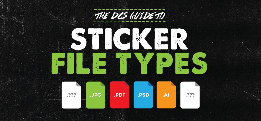 Send to get the best stickers heres a detailed breakdown https www diecutstickers com dcs guide to sticker file types pic twitter com 4swbmwpckt