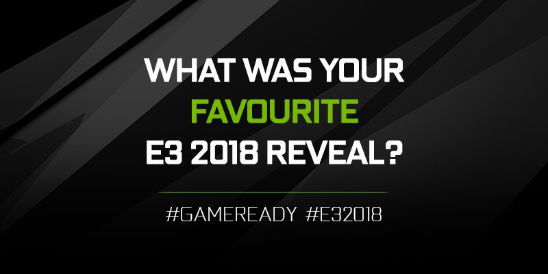 What a week... 😍 Let us know what your thought with #GameReady #E32018 for a chance to win prizes!