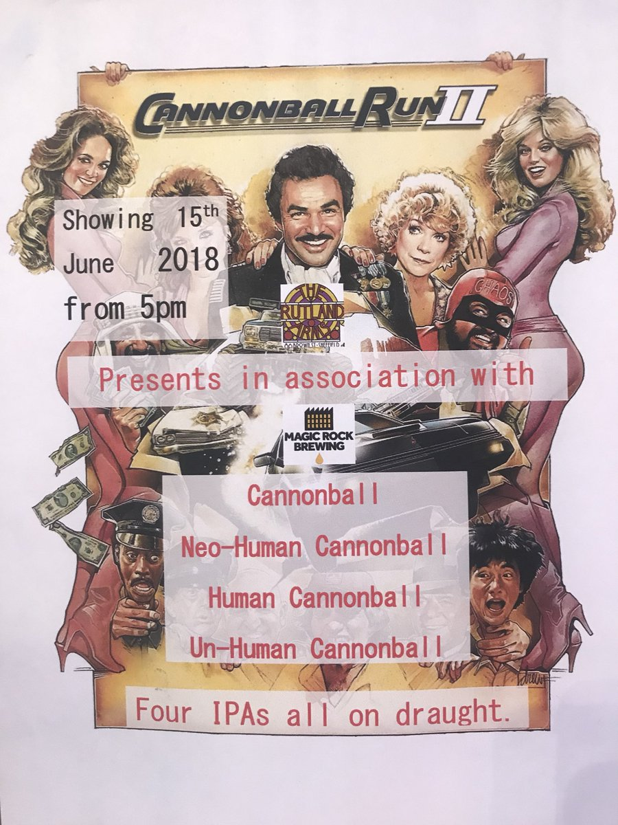 Rutland Arms On Twitter Tonight Is Cannonball Run Time And