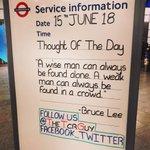 #TheTCRGuy #TCRStation #TubeStation #TubeQuotes #TransportForLondon #TottenhamCourtRoad #TottenhamCourtRoadStation #TCR #TubeLife #LondonUnderground #Underground #NorthernLine #CentralLine #QuoteOfTheDay #Quote #WeekDay #Thursday #WiseMan #Found #Alone #WeakMan #Found #Crowd