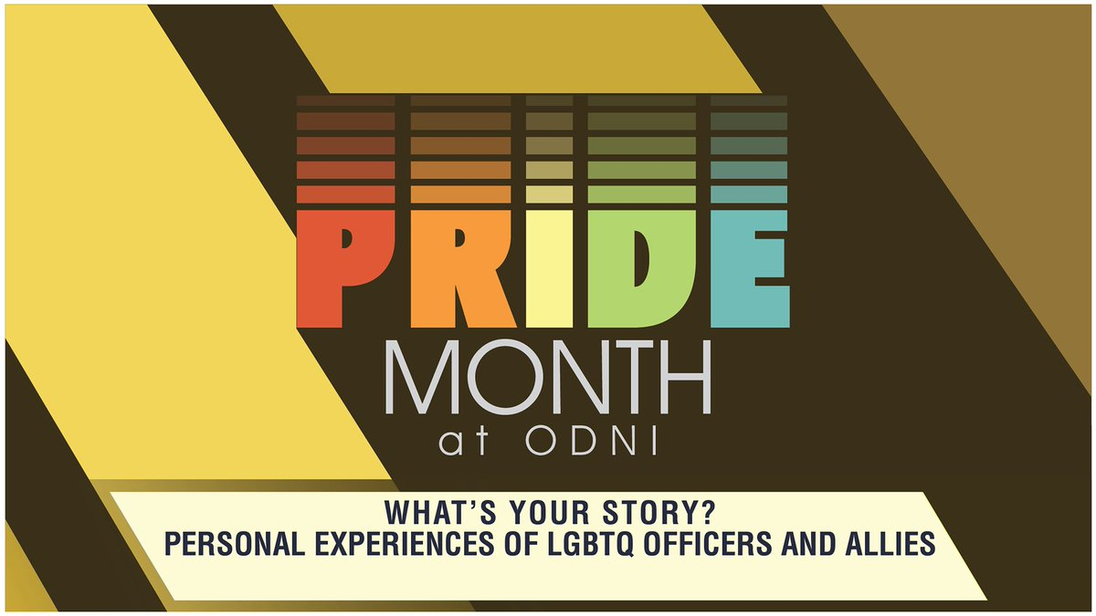 ODNI officers plan to discuss their personal stories of LGBTQ inclusion and best practices for approaching complicated issues in the workplace. #PrideMonth2018