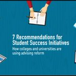Image for the Tweet beginning: 7 Recommendations for #StudentSuccess Initiatives:
