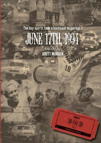 'June 17, 1994.' The most incredible day in sports history, starts NOW on ESPN2 #30for30