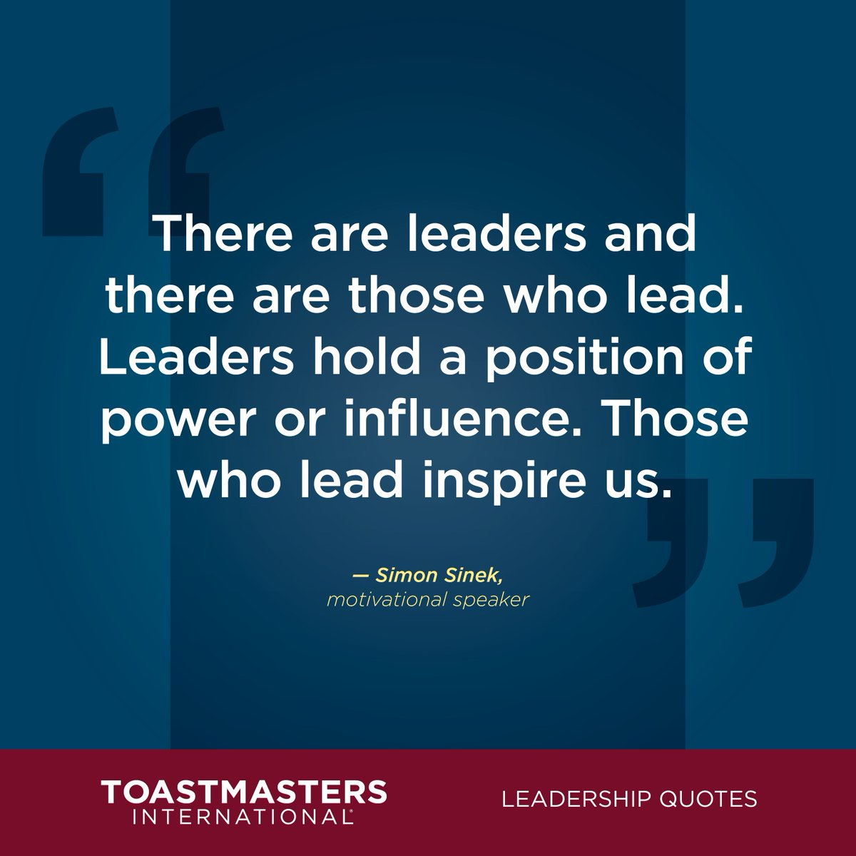 Toastmasters On Twitter Leadershipquotes There Are Leaders And