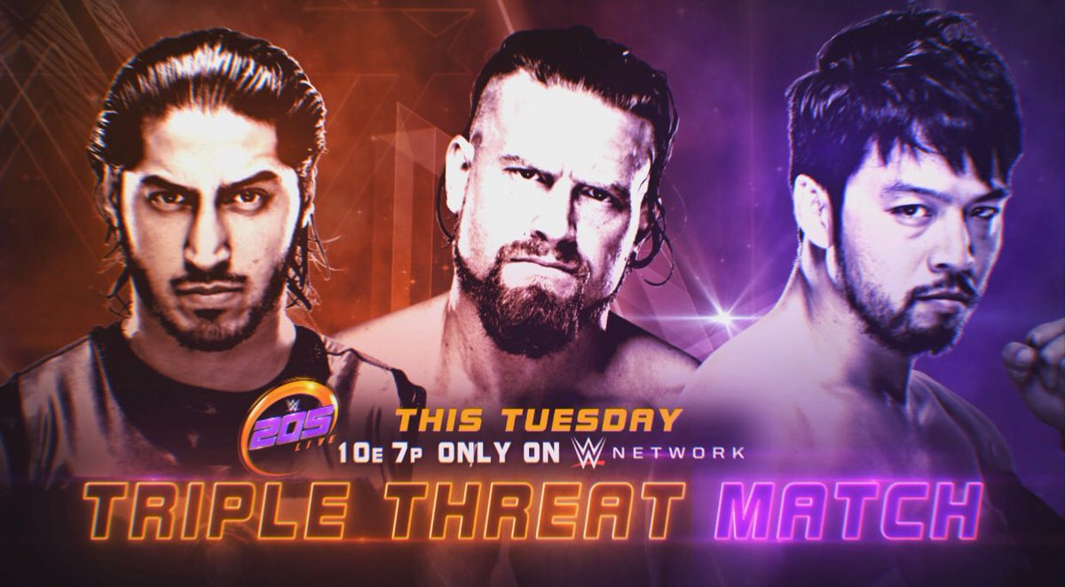 THIS TUESDAY - @WWE205Live Triple Threat Main Event @MustafaAliWWE @WWE_Murphy @HideoItami Exclusively on @WWENetwork #WWE #205Live #Cruiserweight