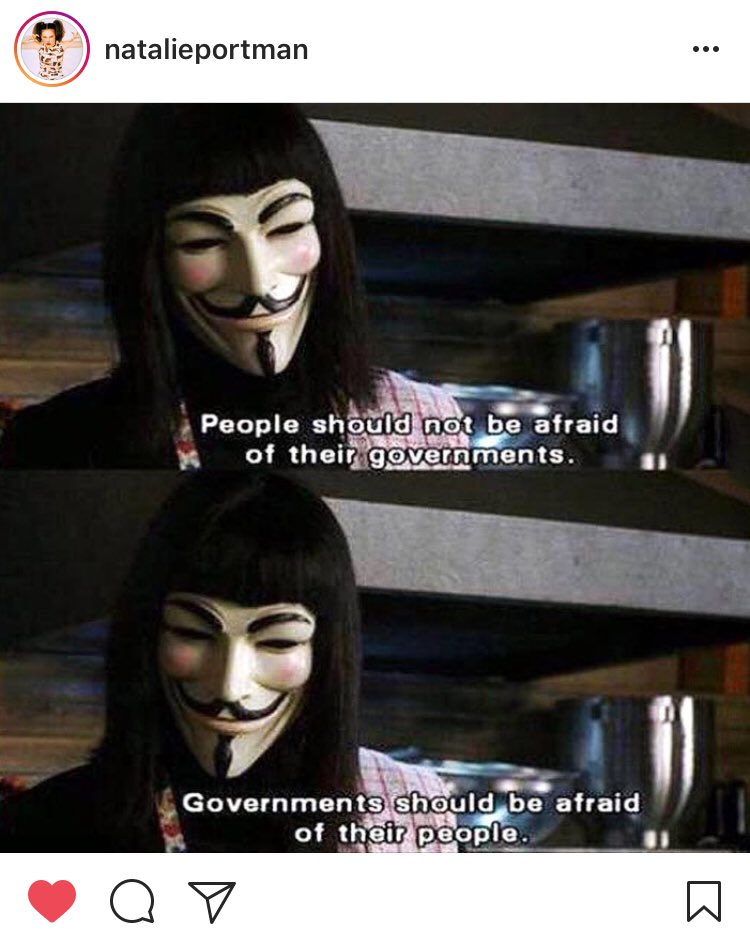 Natalie Portman Posted One Of My Favourite V For Vendetta Quotes A Film She Was In As Fuck You To Government On Instagram How Is Not Our Queen