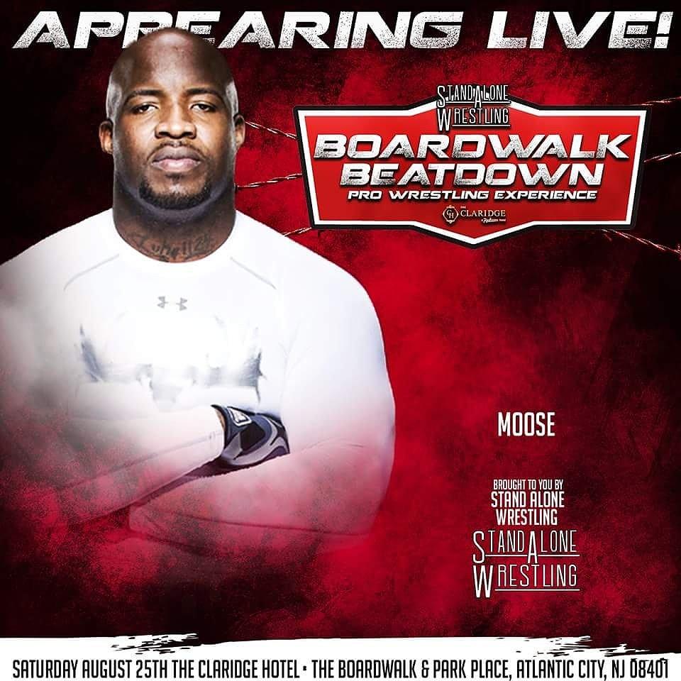 Standalonewrestling On Twitter Moose Will Be At Boardwalk Beatdown