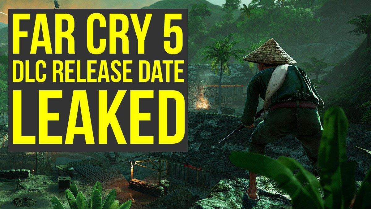 Gamers Kingdom On Twitter Far Cry 5 Dlc Release Date Leaked Vietnam Dlc Out Soon Far Cry 5 Season Pass Release Date Https T Co Mvojqtl9tu Https T Co Ub0btohgtd