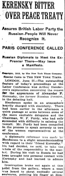 Jun 28, 1918 - New York Times: Former Russian Premier Kerensky, in London, bitter over Brest-Litovsk Treaty, says Russians will never recognize it #100yearsago