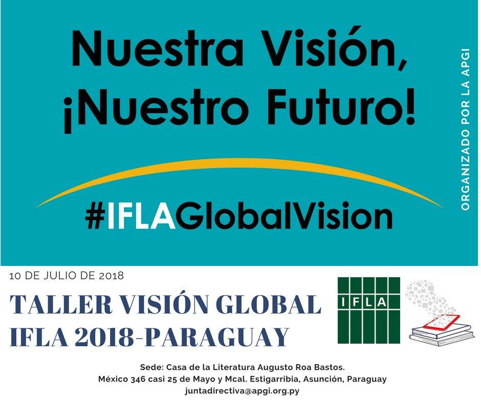 Visión Global IFLA 2018 Paraguay @IFLALAC @hiperterminal @GPSalmeron https://t.co/LUPjkl1p46