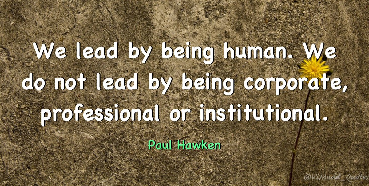 Vincent Maduakor On Twitter We Lead By Being Human We Do Not