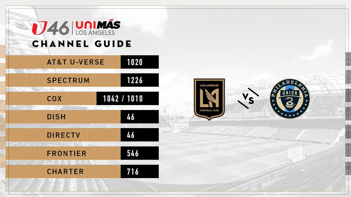"lafc on twitter: ""watching #lafcvphi on tv? your @unimas kftr 46"