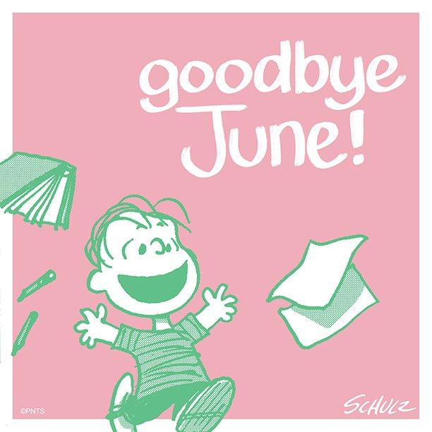 Farewell, June.