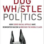 "What are ""dog whistle politics"" and how do they impact the world around us? Find out in the @realtormag  Weekly Book Scan! https://t.co/USVwfQgPaN"
