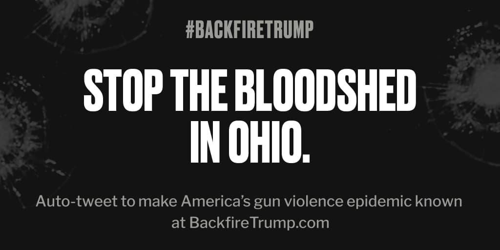 Shooting in #Ohio just took an American life. #POTUS, please do something. #BackfireTrump