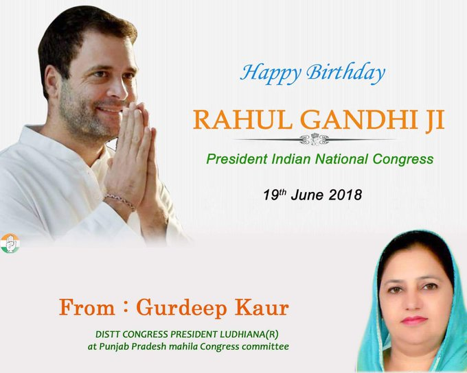 Happy Birthday to President Indian National Congress RAHUL GANDHI JI