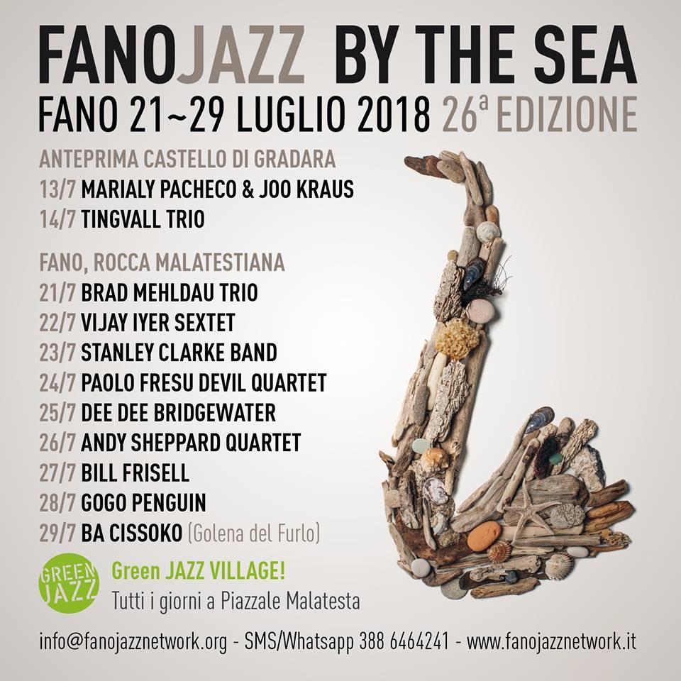 Il programma ufficiale di #FanoJazz By The Sea 2018: anteprima 13/14 luglio a #Gradara, dal 21 al 28 luglio alla Rocca Malatestiana di #Fano, chiusura il 29 luglio al #Furlo. #FJBTS18  - Ukustom