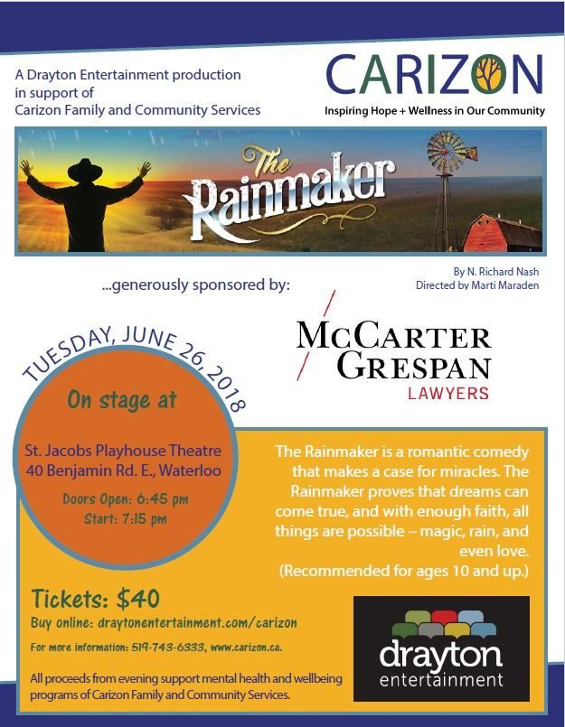 """Want to support a good cause & enjoy local theatre? Get tickets for a private showing of """"The Rainmaker"""" @StJacobsCountryPlayhouse June 26th. Sponsored by McCarter Grespan Lawyers, funds support mental health & wellbeing programs of Carizon. Tickets $40.  https:// buff.ly/2rRcMWi    <br>http://pic.twitter.com/ZOrZESXJRE"""