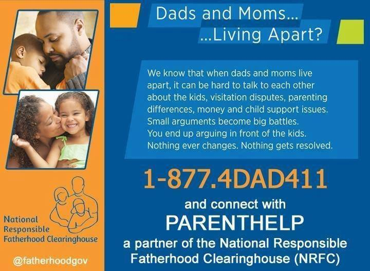 Feeling overwhelmed! Looking for resources. Contact our Parent Help line. 1.877.4DAD411