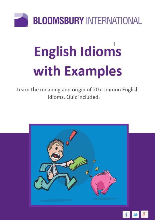 Bloomsburyintl On Twitter English Idioms With Examples Learn The