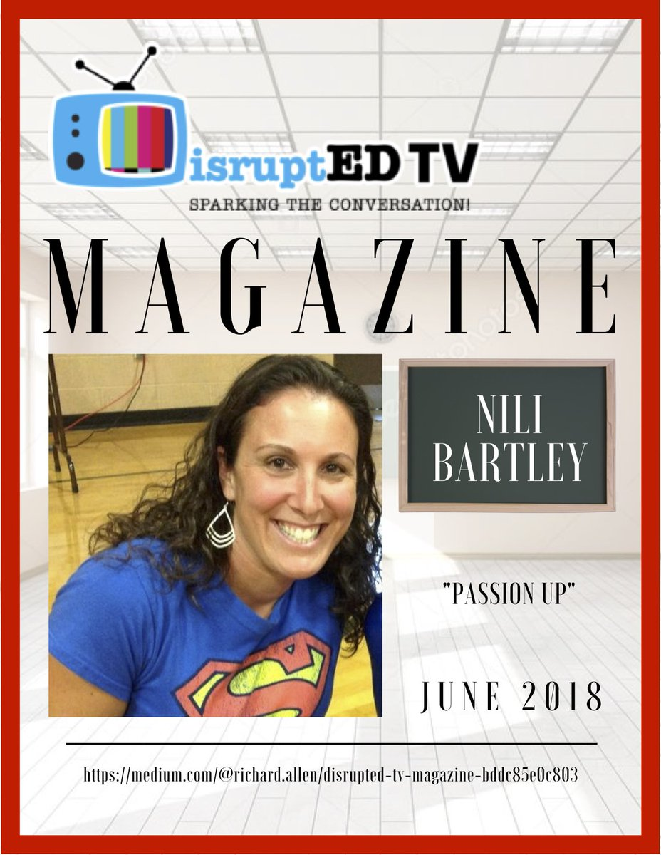 Nili Bartley @nbartley6 featured in @DisruptedTv Magazine. Passion Up!
