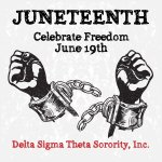 """With the """"PowerInOurVoice - Delta Sigma Theta acknowledges #Juneteenth as a day to celebrate our freedom. #DST1913"""
