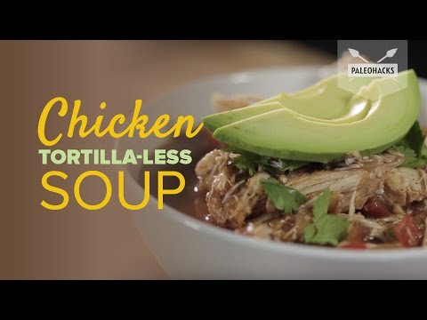 New post (Chicken Tortilla-Less Soup | Paleo Recipe) has been published on Foodixo - https://t.co/rRNVoGoGko https://t.co/bnHyNsZ8UU