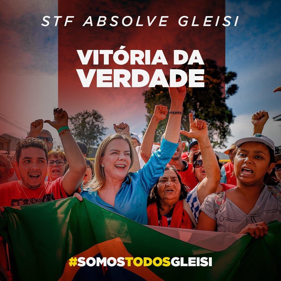 VITÓRIA DA VERDADE!  STF absolve a senadora e presidenta do PT, @gleisi, de todas as acusações! #SomosTodosGleisi