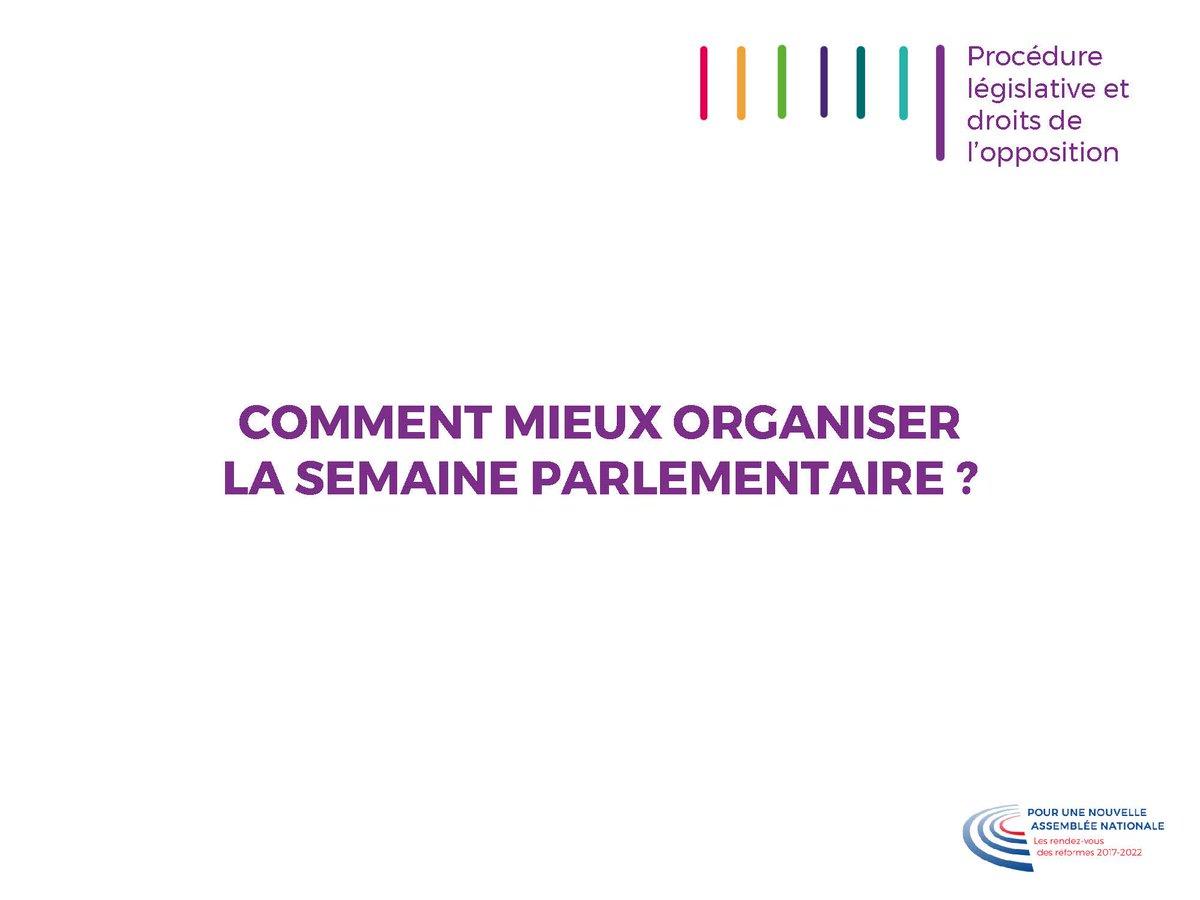 Le groupe de travail avait pour feuille de route pour le premier semestre 2018 : « Comment mieux organiser la semaine parlementaire ? » #RéformesAN #DirectAN