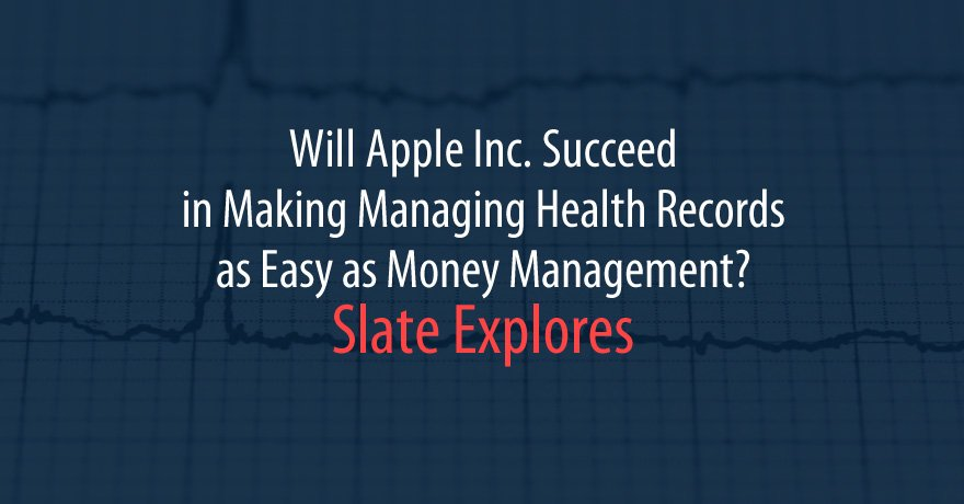 Apple Inc. is all set to make management of #healthrecords as easy as money management with the iPhone&#39;s #Healthapp. A Slate article explores the possibilities  http:// bit.do/enpXb  &nbsp;   #InfoFromTheWeb<br>http://pic.twitter.com/IqC9yGaYXq