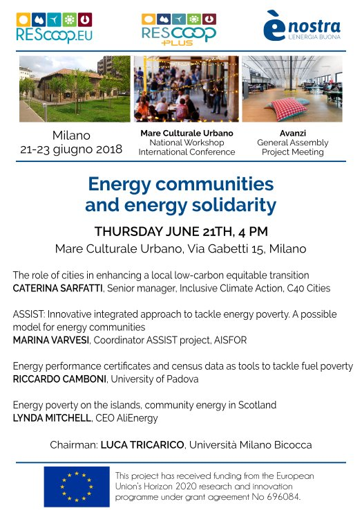 Tomorrow @maremilano I&#39;m glad to participate as chairman for the session on the topic of #EnergyCommunity. The workshop is part of @REScoopEU project and open2everyone (free oFcharge).  Thanks2 @gruggieri and @SaraCapuzzo @enostra for the invitation. #energypoverty @PBoccardelli<br>http://pic.twitter.com/yGbc2rODb4