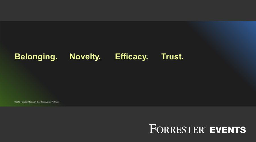Consumers are drawn to brands that drive feelings of belonging, novelty, efficacy and trust. #CXNYC