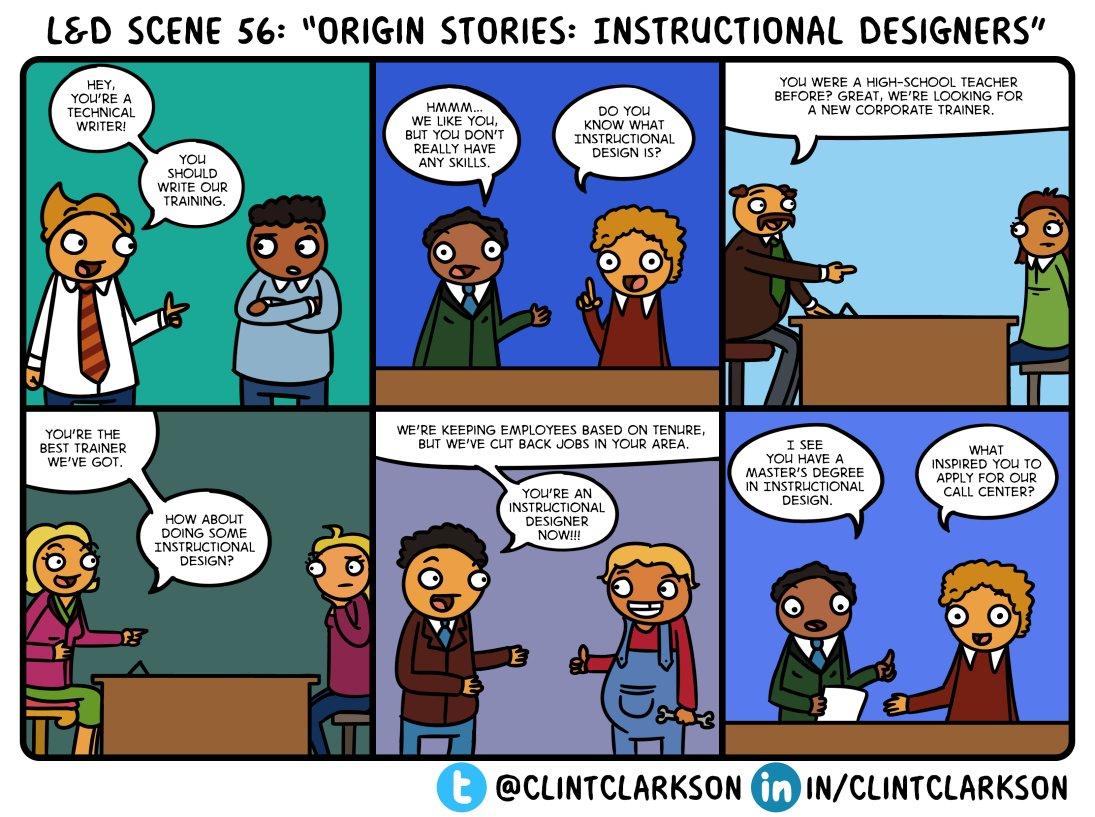 Clint H Clarkson On Twitter Lndscene 56 Origin Stories Instructional Designers How Did You Start Your Role In Learning Development This Comic Inspired By Bschlenker And Tldchat Tldcast Tldchat Adultlearning Instructionaldesign