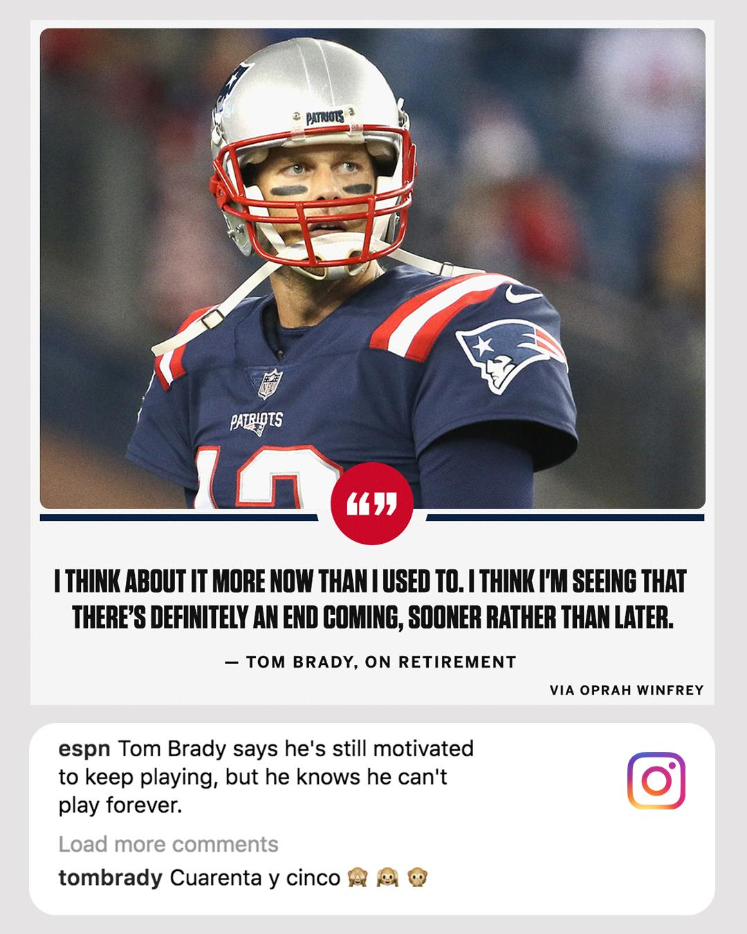 Tom Brady left a comment on our Instagram post about his feelings on retirement. That's '45' in Spanish, by the way. https://t.co/ASEKuY1KPi